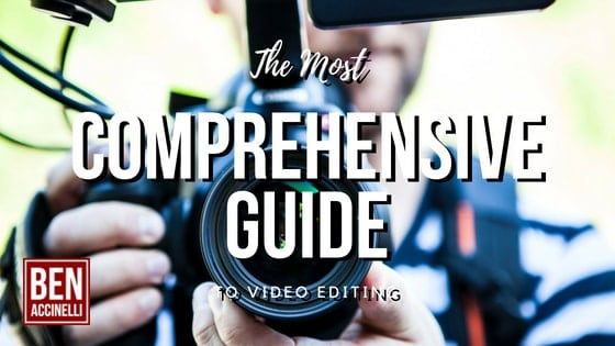 The most comprehensive guide to video editing
